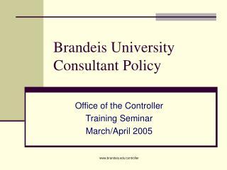 Brandeis University Consultant Policy