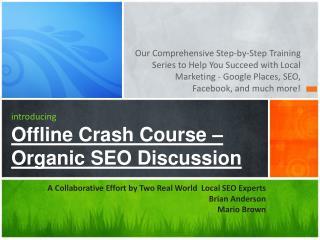 introducing Offline Crash Course –  Organic SEO Discussion