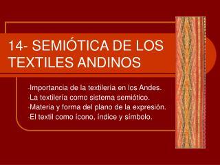 14- SEMIÓTICA DE LOS TEXTILES ANDINOS