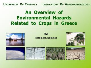An  Overview  of  Environmental  Hazards  Related  to  Crops  in  Greece