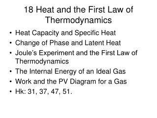 18 Heat and the First Law of Thermodynamics