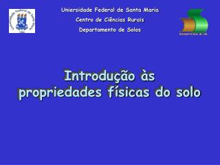 Introdução às propriedades físicas do solo