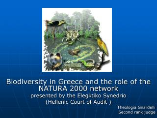 Biodiversity in Greece and the role of the NATURA 2000 network