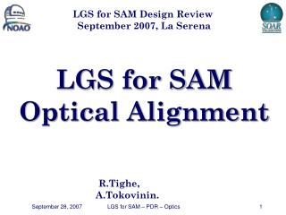 LGS for SAM Optical Alignment