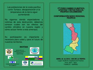 1 ER  FORO CAMBIO CLIM�TICO, EFECTOS Y RETOS PARA EL PACIFICO COLOMBIANO