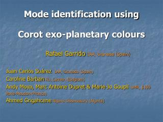 Mode identification using Corot exo-planetary colours