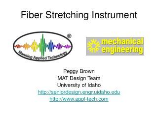 Fiber Stretching Instrument