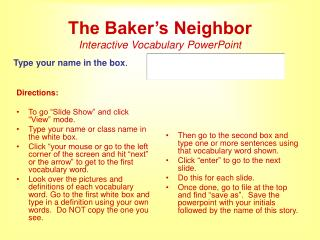 The Baker s Neighbor Interactive Vocabulary PowerPoint