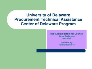 University of Delaware Procurement Technical Assistance Center of Delaware Program