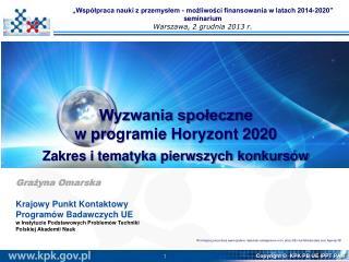 Wyzwania  społeczne  w  programie  Horyzont  2020 Zakres i  tematyka pierwszych konkursów