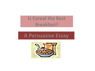 Is Cereal the Best Breakfast?