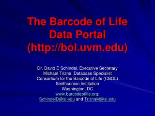 The  Barcode of Life Data Portal ( bol.uvm)