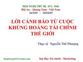 HỘI NGHỊ TRÙ BỊ  AVA  16th Hội An – Quảng Nam - Việt Nam 26/4/09   -   28/04/09