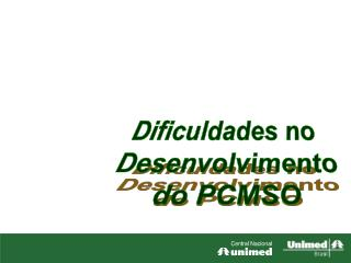 Dificuldades no  Desenvolvimento do PCMSO