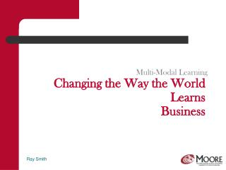 Changing the Way the World Learns Business