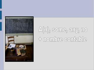 A(n), some, any, no + nombre contable