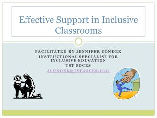 Effective Support in Inclusive Classrooms
