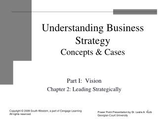 Understanding Business Strategy Concepts & Cases