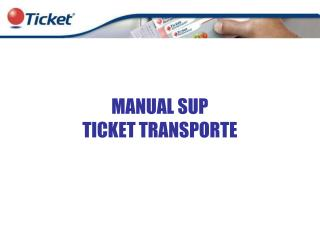 MANUAL SUP  TICKET TRANSPORTE