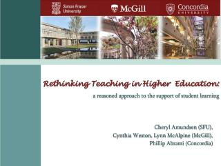Rethinking Teaching in Higher  Education: a reasoned approach to the support of student learning
