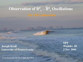 Observation of B 0 s  – B 0 s  Oscillations