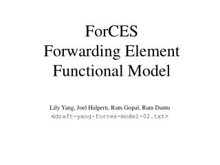 ForCES  Forwarding Element  Functional Model
