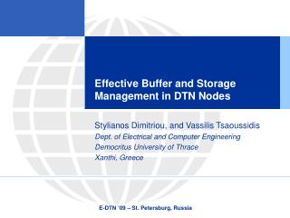 Effective Buffer and Storage Management in DTN Nodes