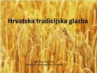 Hrvatska tradicijska glazba