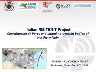 Italian RIS TEN-T Project Coordination of Ports and Inland navigation Bodies of Northern Italy