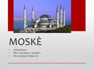 MOSKÈ