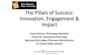 The Pillars of Success:  Innovation, Engagement & Impact