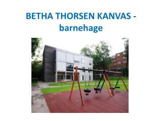 BETHA THORSEN KANVAS - barnehage