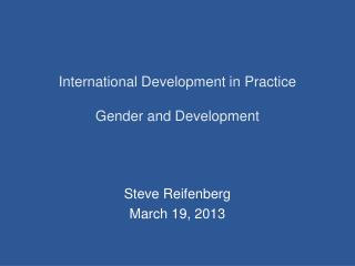 International Development in Practice Gender and Development