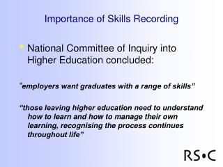 Importance of Skills Recording