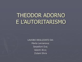 THEODOR ADORNO E L�AUTORITARISMO
