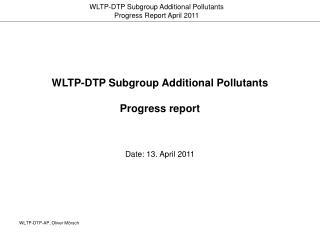 WLTP-DTP Subgroup Additional Pollutants Progress report
