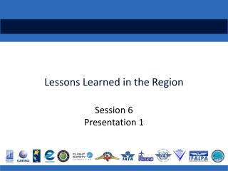 Lessons Learned in the Region