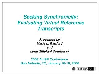 Seeking Synchronicity: Evaluating Virtual Reference Transcripts
