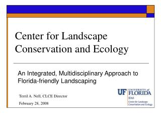 Center for Landscape Conservation and Ecology