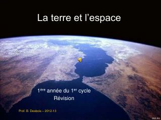 La terre et l'espace