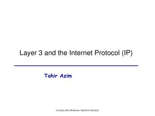 Layer 3 and the Internet Protocol IP