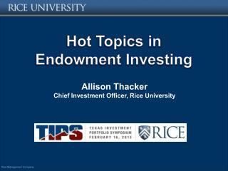 Hot Topics in Endowment Investing