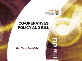 CO-OPERATIVES POLICY AND BILL