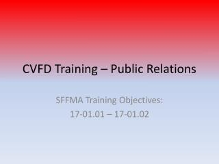 CVFD Training – Public Relations