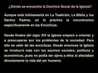 ¿Dónde se encuentra la Doctrina Social de la Iglesia?