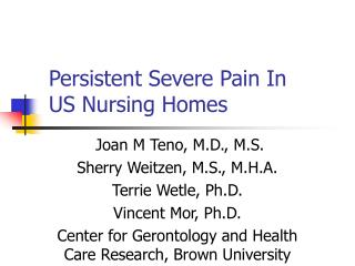 Persistent Severe Pain In  US Nursing Homes
