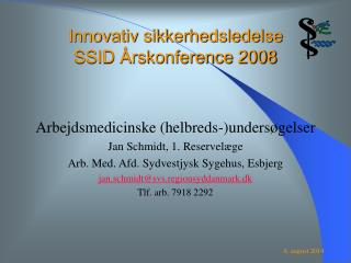 Innovativ sikkerhedsledelse SSID Årskonference 2008