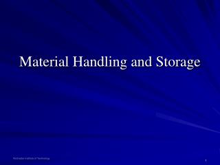 Material Handling and Storage