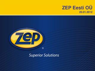 ZEP Eesti OÜ 20.01.2012