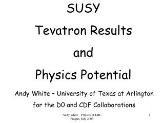 SUSY Tevatron Results and Physics Potential